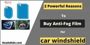 Read more about the article 2 Powerful Reasons to buy Anti-fog film for car windshield