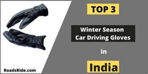 Read more about the article Full safety for winter season car driving gloves in India Jan. 2021