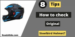 Read more about the article 8 Important Tips: How to check the original Steelbird helmet?