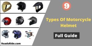 Read more about the article 9 Different types of motorcycle helmets in India 2021 (Full guide)