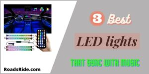 List of 3 Best LED lights that sync with music in your car