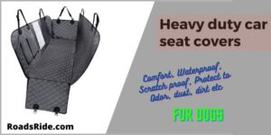 Read more about the article Heavy duty car seat covers for dogs: Comfort, Waterproof, Scratch proof