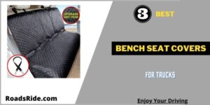 Read more about the article 3 Best bench seat covers for trucks: Increase your comfort driving