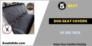 Read more about the article 5 Best dog seat covers for large trucks: Waterproof, Scratchproof, Durable