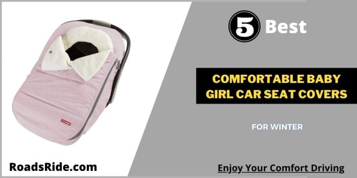 Read more about the article 5 Best & Comfortable baby girl car seat covers for winter 2021