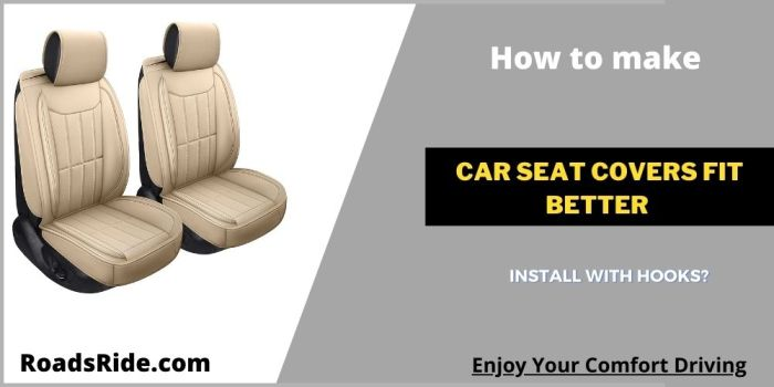 Read more about the article How to make car seat covers fit better and install with hooks?